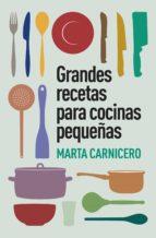 Grandes recetas para cocinas pequeñas (ebook)