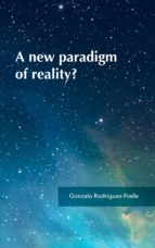 A new paradigm of reality? (ebook)