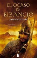 El ocaso de Bizancio (ebook)