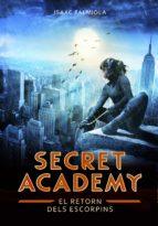 El retorn dels Escorpins (Secret Academy 3) (ebook)