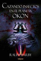 Cazando insectos en el planeta Okon (ebook)