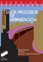 Los procesos de urbanización (ebook)