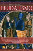 Breve historia del feudalismo (ebook)