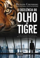 A excelência do olho de tigre (ebook)