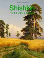 Shishkin: 171 Colour Plates (ebook)