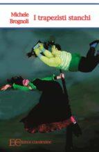 I trapezisti stanchi (ebook)