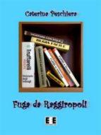 Fuga da Raggiropoli (ebook)