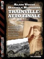 Trainville: atto finale (ebook)