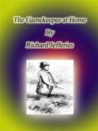 The Gamekeeper at Home (ebook)