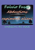 Abductions rapimenti alieni (ebook)