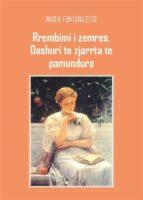 Rrembimi i zemres, dashuri te zjarrta te pamundura (ebook)