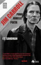 JIM CARROLL. Poeta, Punk, Ribelle (ebook)