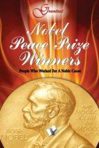 Nobel Peace Prize Winners (ebook)