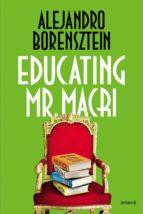 Educating Mr. Macri (ebook)