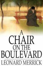 A Chair on the Boulevard (ebook)