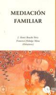 Mediación familiar. Tomo II.