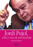 Jordi Pujol, cara y cruz de una leyenda (e-book pdf)