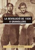 La revolució de 1936 a Granollers