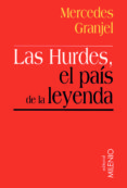 Las Hurdes, el país de la leyenda (e-book epub)