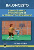 BALONCESTO EJERCICIOS PARA EL ENTRENAMIENTO DE LA DEFENSA Y EL CONTRAATAQUE