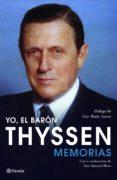 Yo, el barón Thyssen Memorias