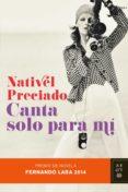 Canta solo para mí Premio de Novela Fernando Lara 2014